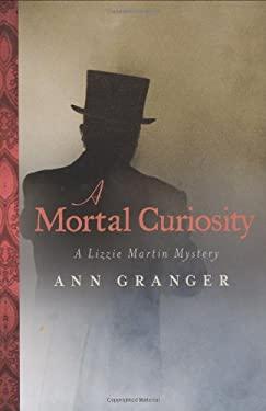 A Mortal Curiosity 9780312363529