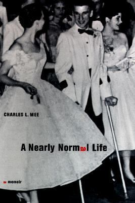 A Nearly Normal Life: A Memoir 9780316558525