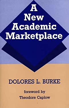 A New Academic Marketplace 9780313263835