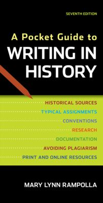 A Pocket Guide to Writing in History 9780312610418