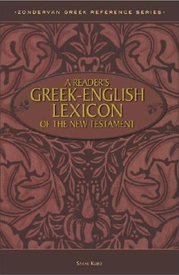 A Reader's Greek-English Lexicon of the New Testament 9780310269205