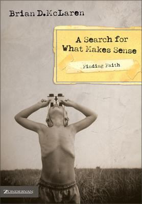 A Search for What Makes Sense 9780310272663