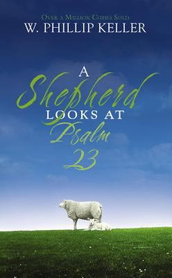 A Shepherd Looks at Psalm 23 9780310274414