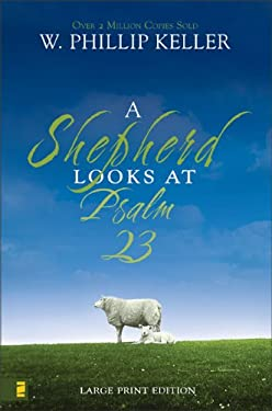 A Shepherd Looks at Psalm 23 9780310274438