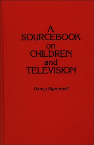 A Sourcebook on Children and Television 9780313266423