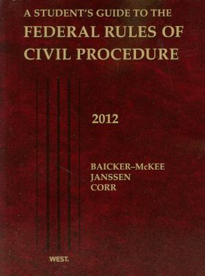 A Student's Guide to the Federal Rules of Civil Procedure 9780314281173