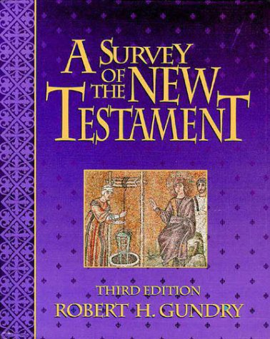 A Survey of the New Testament 9780310595502