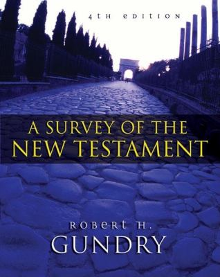 A Survey of the New Testament 9780310238256
