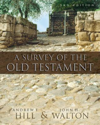 A Survey of the Old Testament 9780310280958