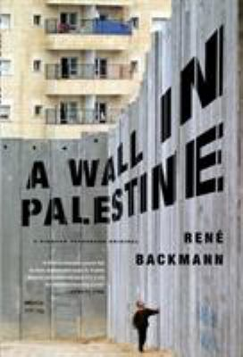 A Wall in Palestine 9780312427818