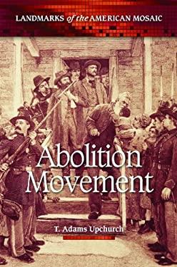 Abolition Movement 9780313386060