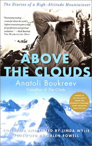 Above the Clouds: The Diaries of a High-Altitude Mountaineer 9780312291372