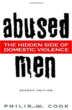 Abused Men: The Hidden Side of Domestic Violence 9780313356186