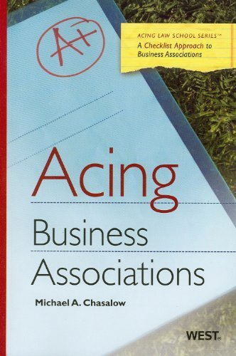 Chasalow's Acing Business Associations 9780314906731
