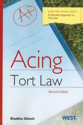Acing Tort Law, 2D 9780314279972