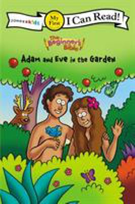 Adam and Eve in the Garden 9780310715528