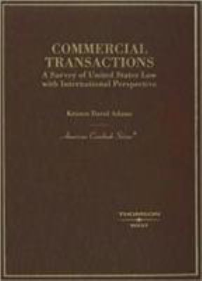 Commercial Transactions: A Survey of United States Law with International Perspective 9780314159502