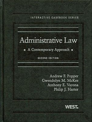 Administrative Law: A Contemporary Approach [With Access Code] 9780314255570