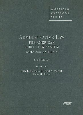 Administrative Law: The American Public Law System: Cases and Materials 9780314195852