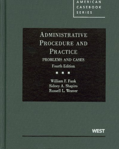 Administrative Procedure and Practice: Problems and Cases 9780314194268