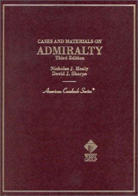 Admiralty: Cases and Materials 9780314066855