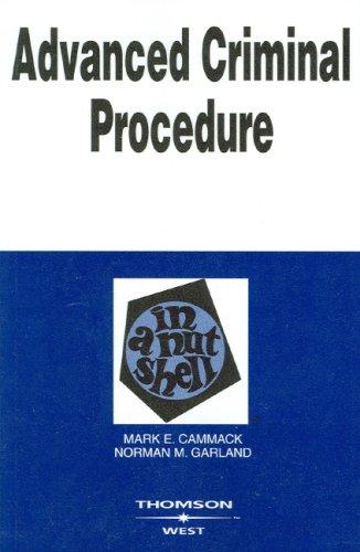 Advanced Criminal Procedure in a Nutshell 9780314158932