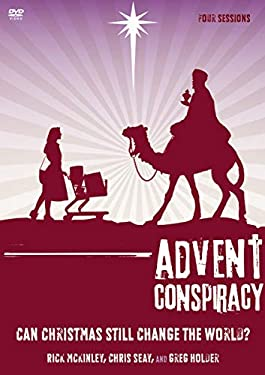 Advent Conspiracy : Can Christmas Still Change the World?