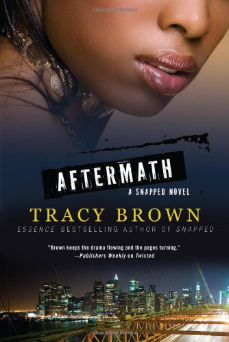 Aftermath: A Snapped Novel 9780312555221