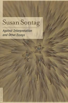 Against Interpretation: And Other Essays 9780312280864