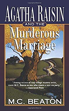 Agatha Raisin and the Murderous Marriage 9780312961862