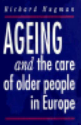 Ageing and the Care of Older People in Europe 9780312121938