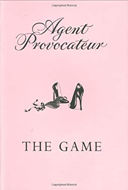 Agent Provocateur Strip Poker Kit: The Game [With Deck of Erotic Playing Cards and Chips for 6 Players, a Guide and Rules of the Game] 9780312367008