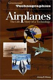 Airplanes: The Life Story of a Technology