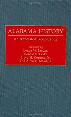 Alabama History: An Annotated Bibliography 9780313282232