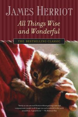 All Things Wise and Wonderful 9780312335281