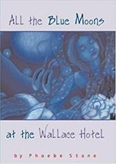 All the Blue Moons at the Wallace Hotel 990897