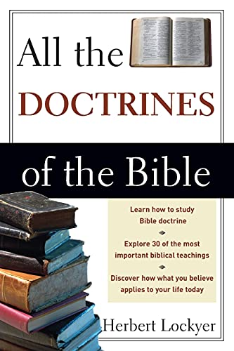 All the Doctrines of the Bible 9780310280514
