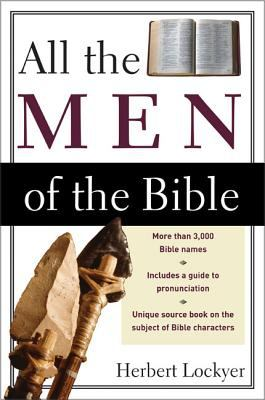 All the Men of the Bible 9780310280811