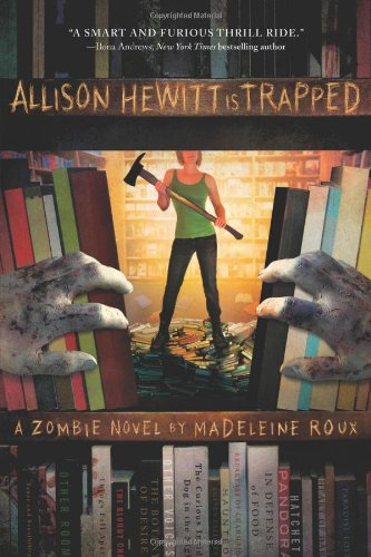 Allison Hewitt Is Trapped 9780312658908