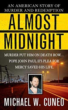 Almost Midnight: An American Story of Murder and Redemption 9780312936754