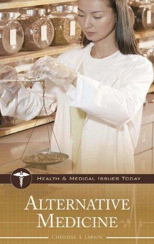 Alternative Medicine 9780313337185