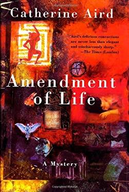 Amendment of Life 9780312290801