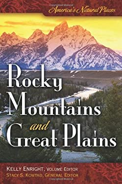 America's Natural Places: Rocky Mountains and Great Plains 9780313353147