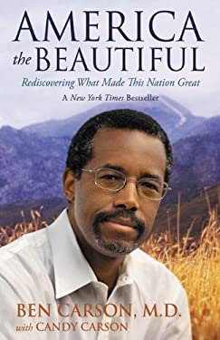 America the Beautiful: Rediscovering What Made This Nation Great 9780310330912