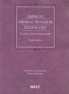 American Criminal Procedure: Investigative: Cases and Commentary 9780314199713