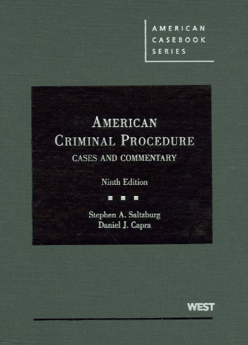 American Criminal Procedure: Cases and Commentary 9780314199720