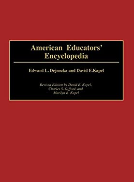 American Educators' Encyclopedia: Revised Edition 9780313252693