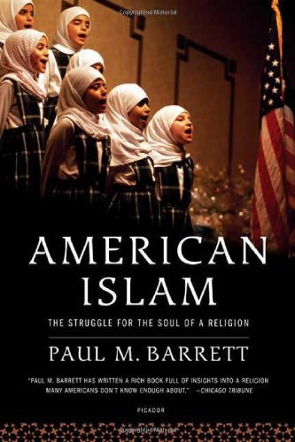 American Islam: The Struggle for the Soul of a Religion 9780312427450