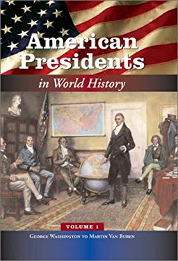 American Presidents in World History [5 Volumes] 9780313325649