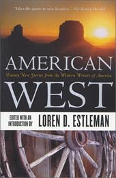 American West: Twenty New Stories from the Western Writers of America